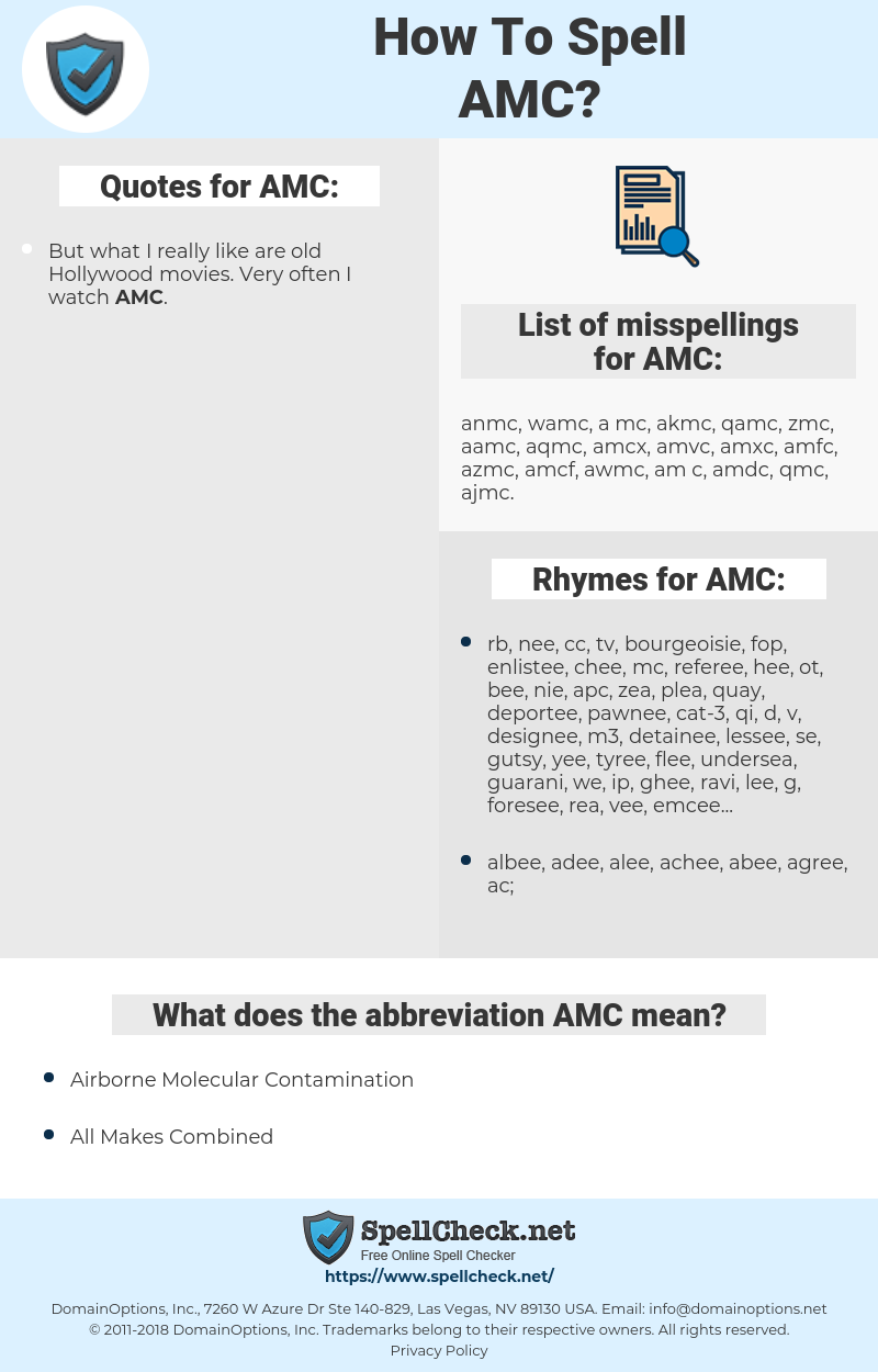 AMC, spellcheck AMC, how to spell AMC, how do you spell AMC, correct spelling for AMC
