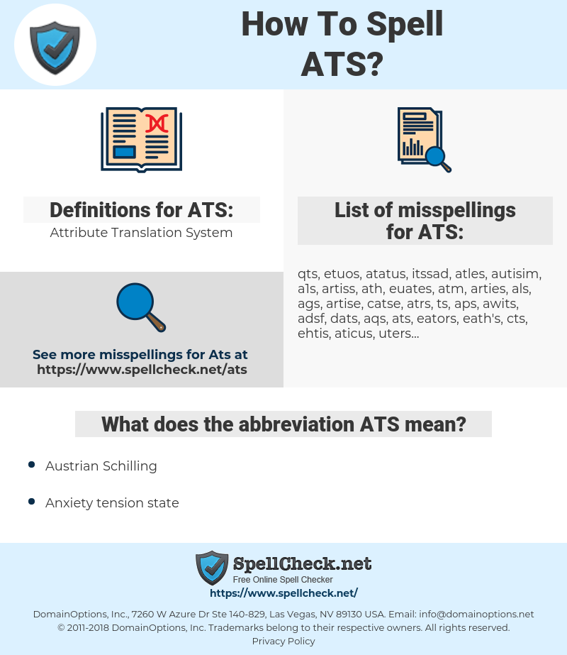 ATS, spellcheck ATS, how to spell ATS, how do you spell ATS, correct spelling for ATS