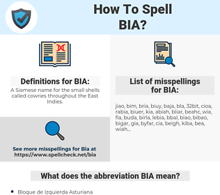 BIA, spellcheck BIA, how to spell BIA, how do you spell BIA, correct spelling for BIA