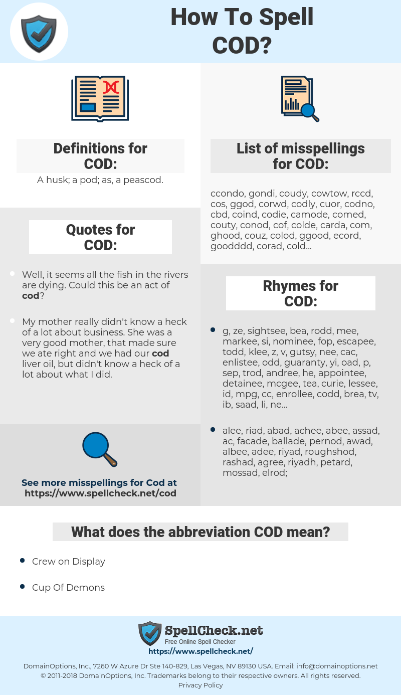 COD, spellcheck COD, how to spell COD, how do you spell COD, correct spelling for COD