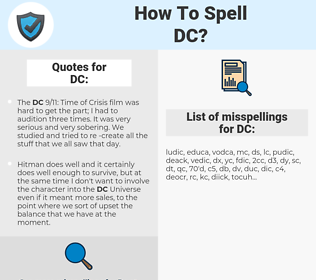 DC, spellcheck DC, how to spell DC, how do you spell DC, correct spelling for DC