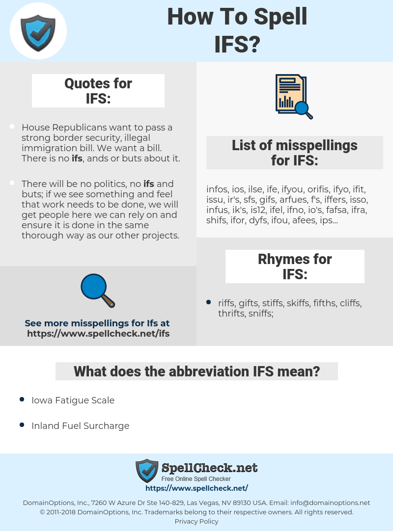IFS, spellcheck IFS, how to spell IFS, how do you spell IFS, correct spelling for IFS