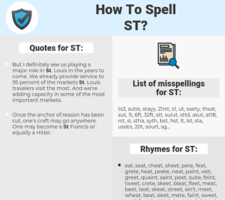 ST, spellcheck ST, how to spell ST, how do you spell ST, correct spelling for ST