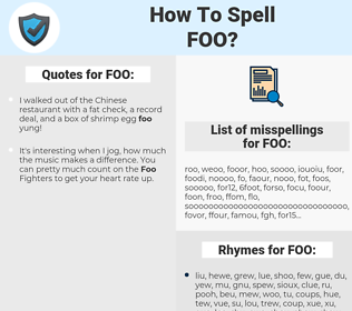 FOO, spellcheck FOO, how to spell FOO, how do you spell FOO, correct spelling for FOO