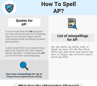 AP, spellcheck AP, how to spell AP, how do you spell AP, correct spelling for AP