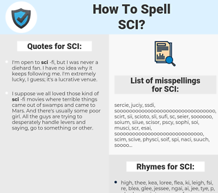 SCI, spellcheck SCI, how to spell SCI, how do you spell SCI, correct spelling for SCI