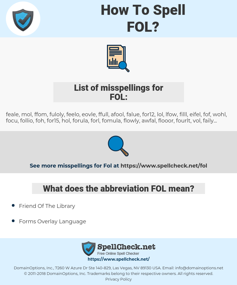 FOL, spellcheck FOL, how to spell FOL, how do you spell FOL, correct spelling for FOL
