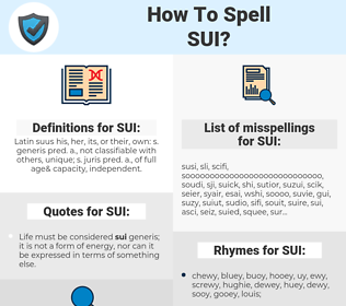 SUI, spellcheck SUI, how to spell SUI, how do you spell SUI, correct spelling for SUI
