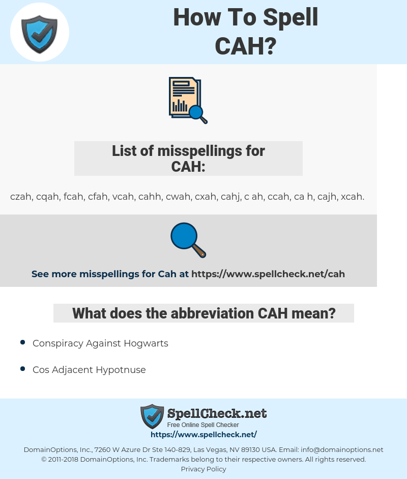 CAH, spellcheck CAH, how to spell CAH, how do you spell CAH, correct spelling for CAH