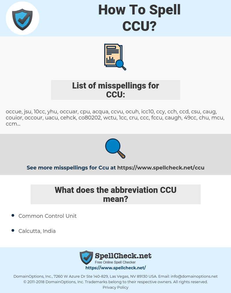 CCU, spellcheck CCU, how to spell CCU, how do you spell CCU, correct spelling for CCU