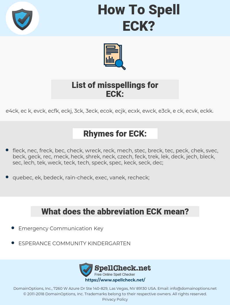 ECK, spellcheck ECK, how to spell ECK, how do you spell ECK, correct spelling for ECK