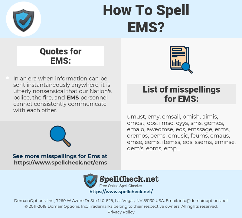 EMS, spellcheck EMS, how to spell EMS, how do you spell EMS, correct spelling for EMS