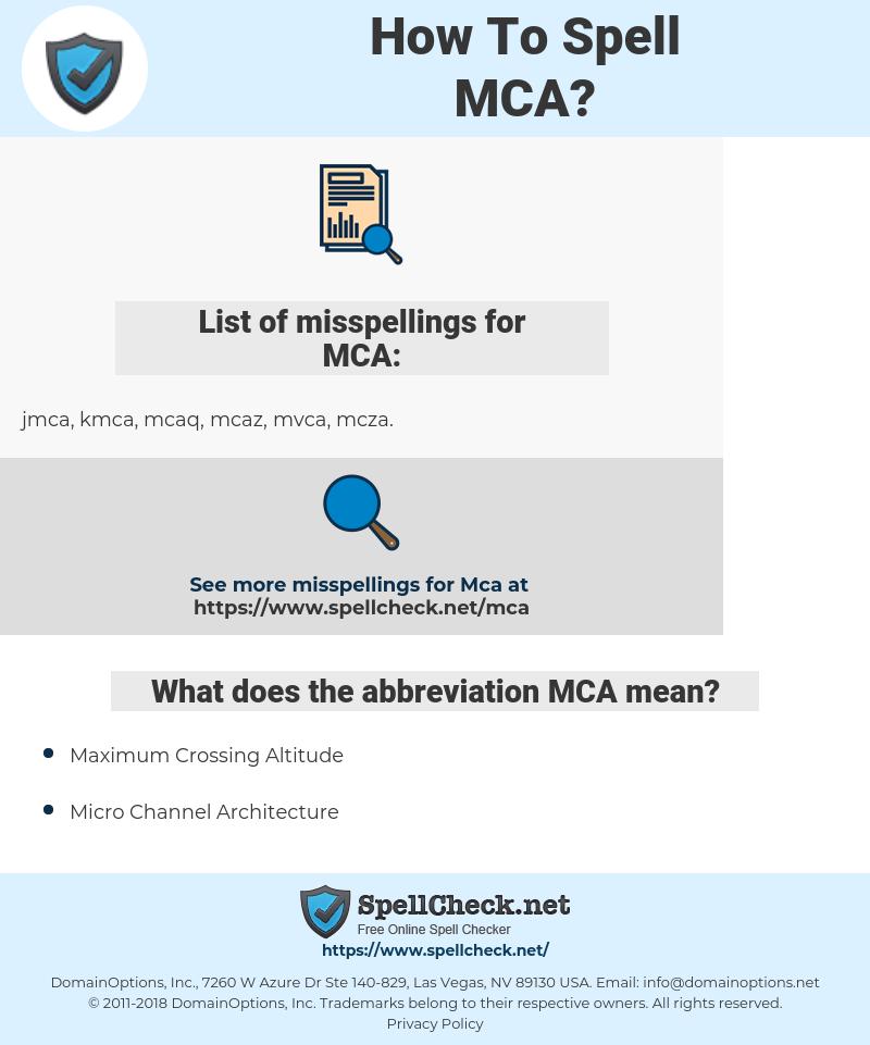 MCA, spellcheck MCA, how to spell MCA, how do you spell MCA, correct spelling for MCA