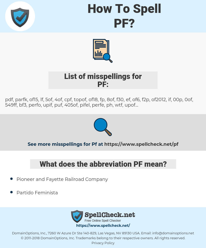 PF, spellcheck PF, how to spell PF, how do you spell PF, correct spelling for PF
