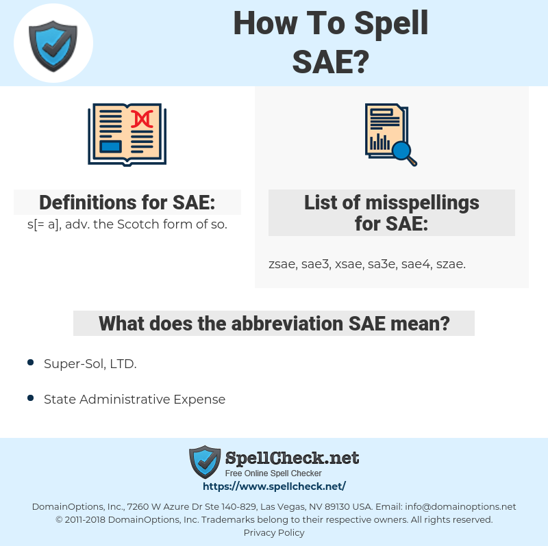 SAE, spellcheck SAE, how to spell SAE, how do you spell SAE, correct spelling for SAE