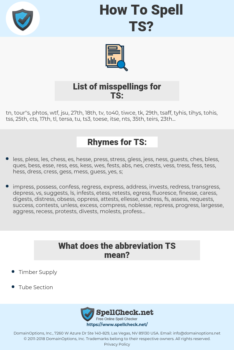 TS, spellcheck TS, how to spell TS, how do you spell TS, correct spelling for TS