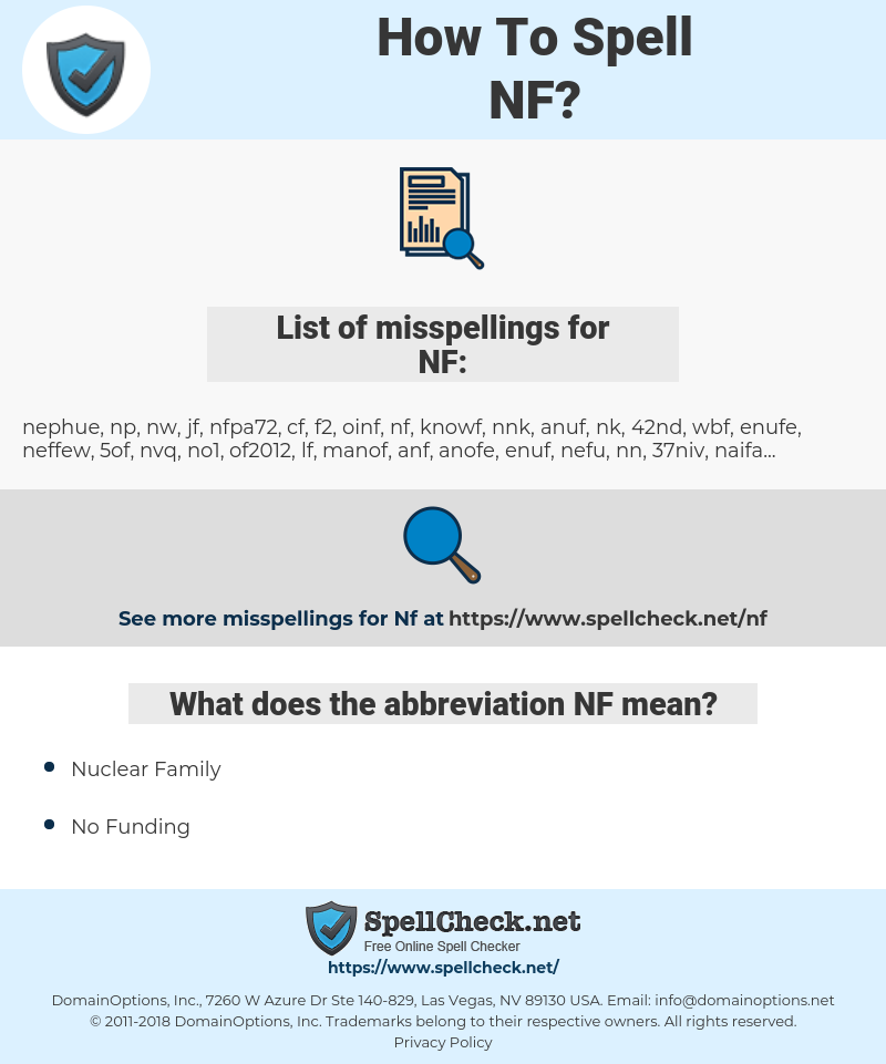 NF, spellcheck NF, how to spell NF, how do you spell NF, correct spelling for NF