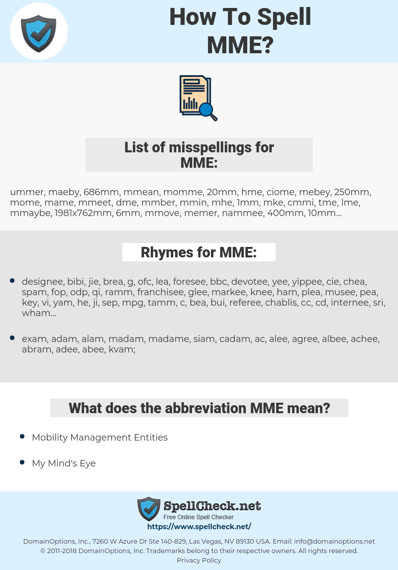 MME, spellcheck MME, how to spell MME, how do you spell MME, correct spelling for MME