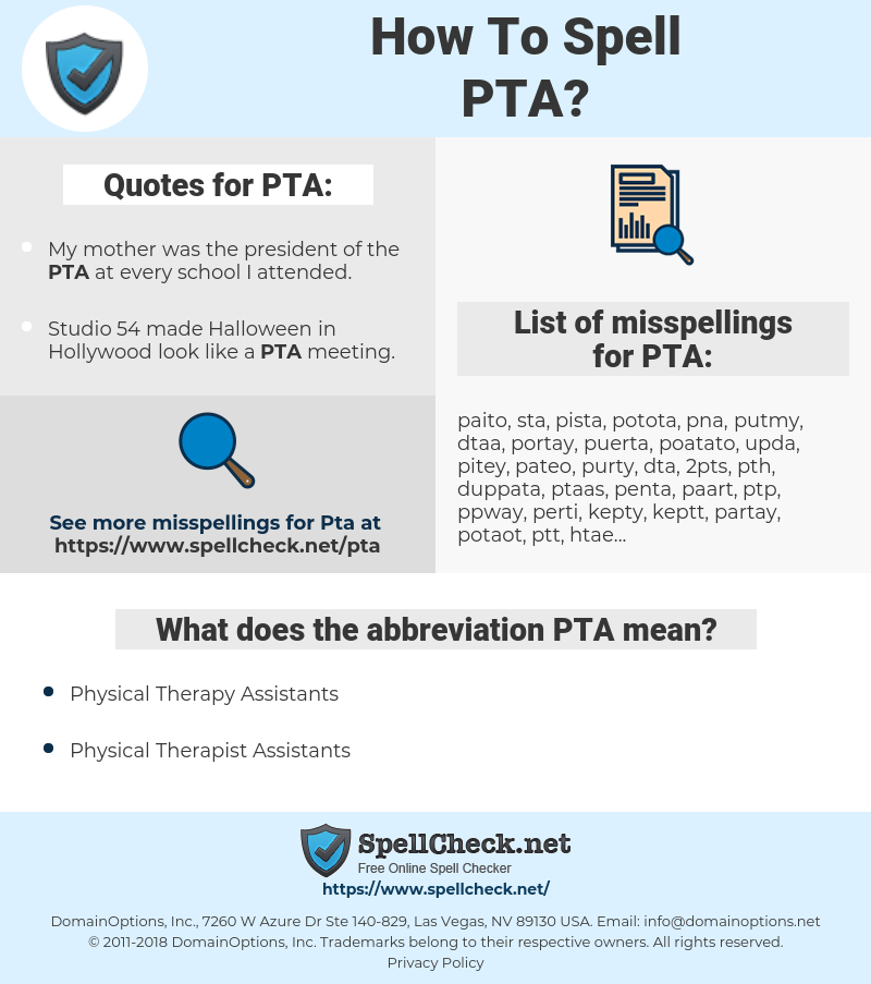 PTA, spellcheck PTA, how to spell PTA, how do you spell PTA, correct spelling for PTA