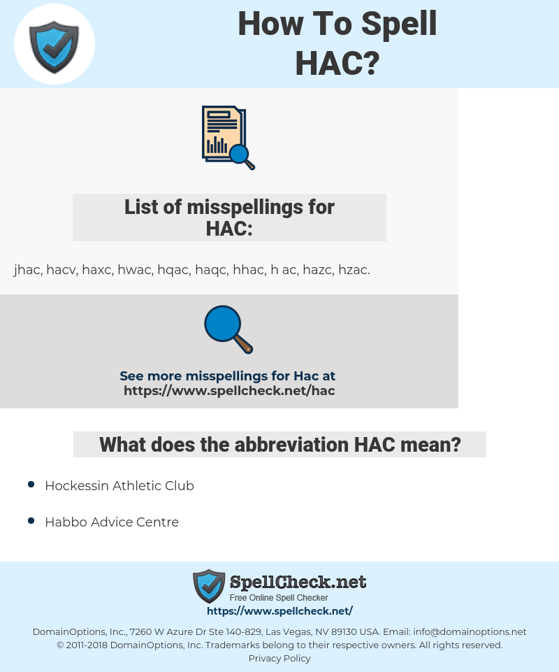 HAC, spellcheck HAC, how to spell HAC, how do you spell HAC, correct spelling for HAC