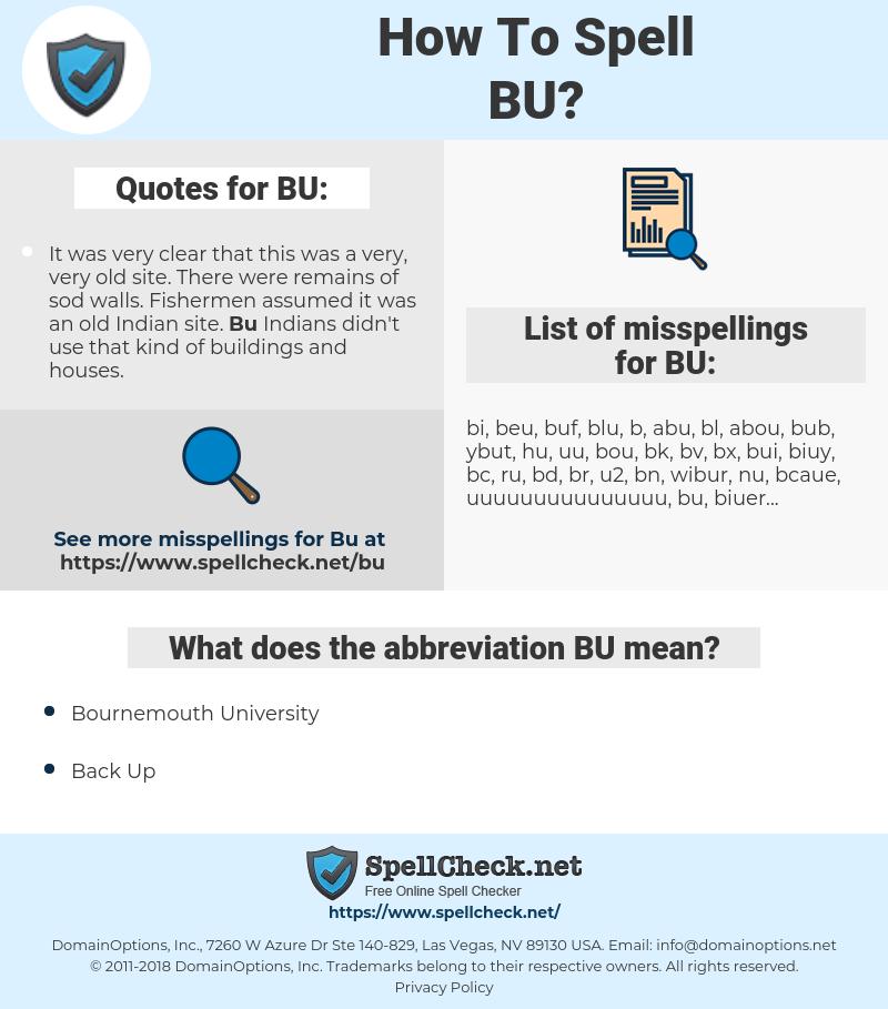 BU, spellcheck BU, how to spell BU, how do you spell BU, correct spelling for BU