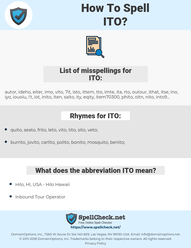 ITO, spellcheck ITO, how to spell ITO, how do you spell ITO, correct spelling for ITO