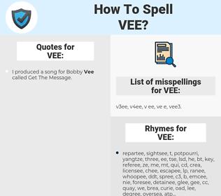 VEE, spellcheck VEE, how to spell VEE, how do you spell VEE, correct spelling for VEE
