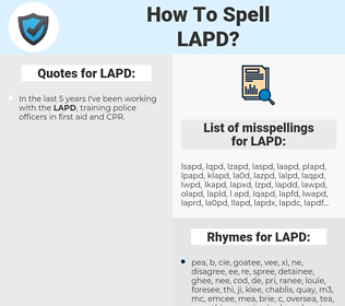 LAPD, spellcheck LAPD, how to spell LAPD, how do you spell LAPD, correct spelling for LAPD