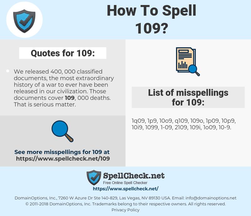 109, spellcheck 109, how to spell 109, how do you spell 109, correct spelling for 109