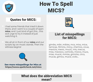 MICS, spellcheck MICS, how to spell MICS, how do you spell MICS, correct spelling for MICS