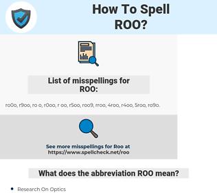 ROO, spellcheck ROO, how to spell ROO, how do you spell ROO, correct spelling for ROO