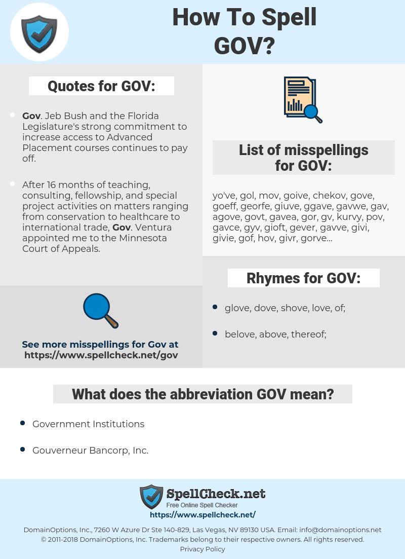 GOV, spellcheck GOV, how to spell GOV, how do you spell GOV, correct spelling for GOV