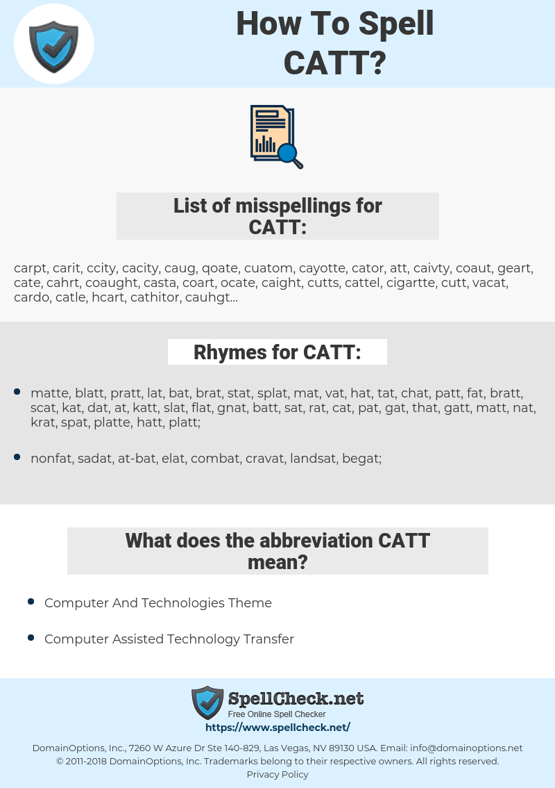 CATT, spellcheck CATT, how to spell CATT, how do you spell CATT, correct spelling for CATT