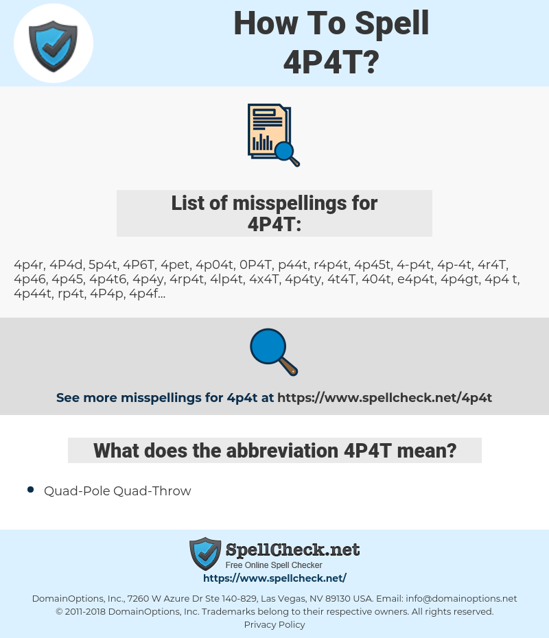 4P4T, spellcheck 4P4T, how to spell 4P4T, how do you spell 4P4T, correct spelling for 4P4T