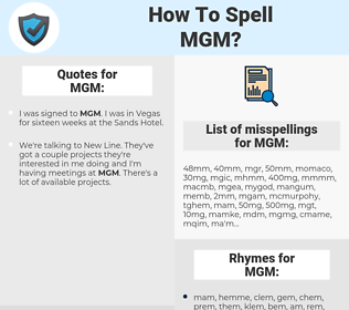 MGM, spellcheck MGM, how to spell MGM, how do you spell MGM, correct spelling for MGM
