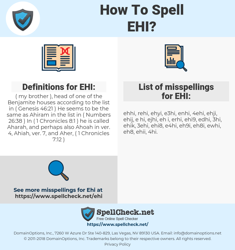 EHI, spellcheck EHI, how to spell EHI, how do you spell EHI, correct spelling for EHI
