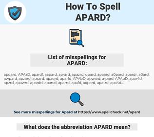 APARD, spellcheck APARD, how to spell APARD, how do you spell APARD, correct spelling for APARD