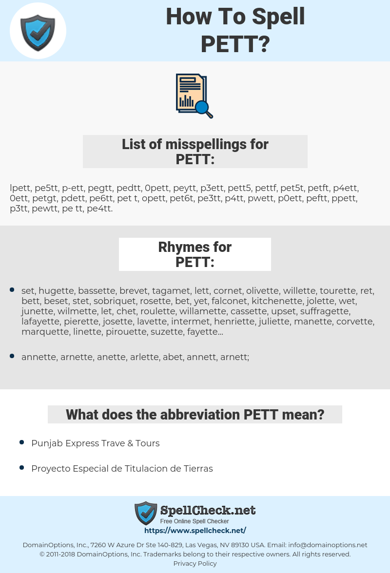 PETT, spellcheck PETT, how to spell PETT, how do you spell PETT, correct spelling for PETT