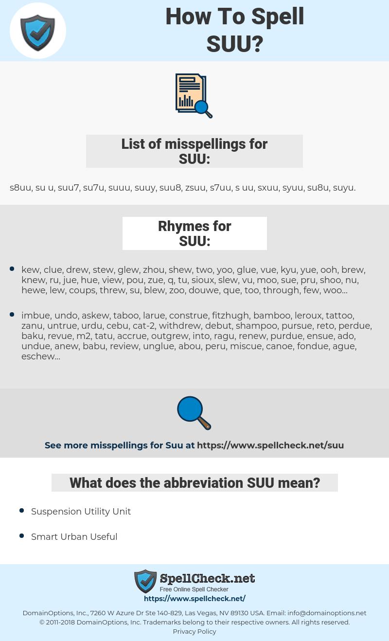 SUU, spellcheck SUU, how to spell SUU, how do you spell SUU, correct spelling for SUU