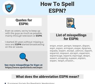 ESPN, spellcheck ESPN, how to spell ESPN, how do you spell ESPN, correct spelling for ESPN