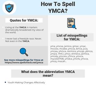 YMCA, spellcheck YMCA, how to spell YMCA, how do you spell YMCA, correct spelling for YMCA
