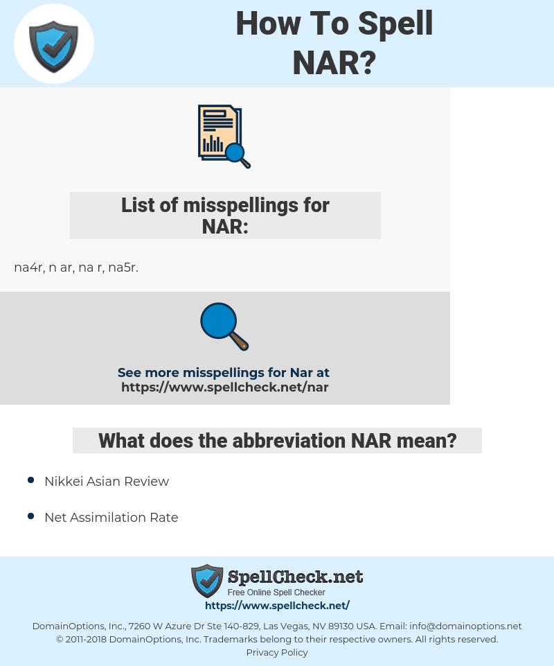 NAR, spellcheck NAR, how to spell NAR, how do you spell NAR, correct spelling for NAR