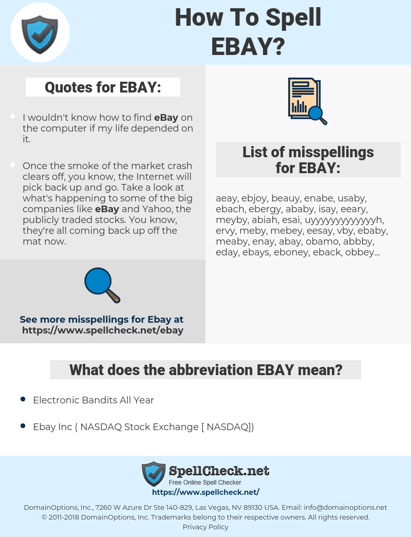 EBAY, spellcheck EBAY, how to spell EBAY, how do you spell EBAY, correct spelling for EBAY