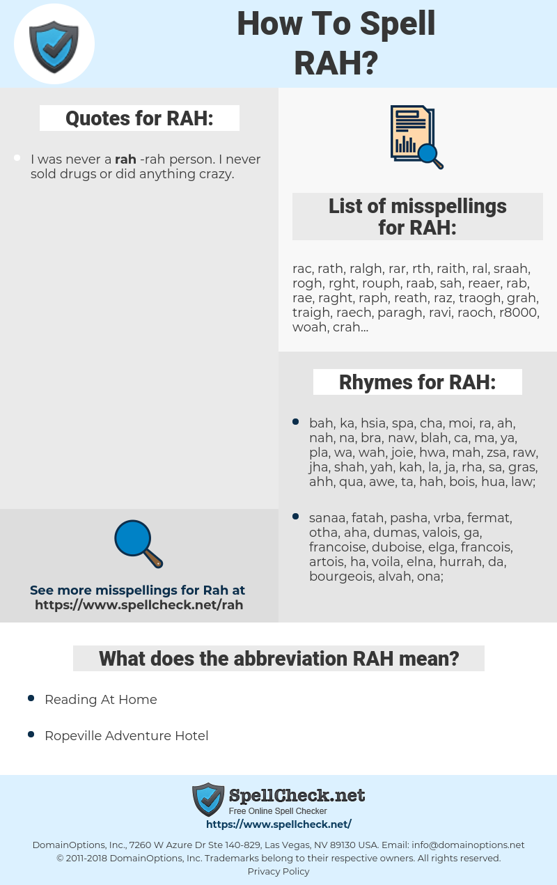RAH, spellcheck RAH, how to spell RAH, how do you spell RAH, correct spelling for RAH