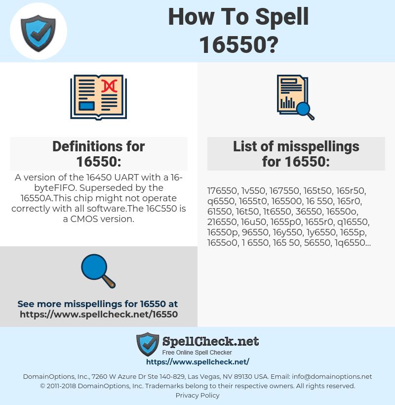 16550, spellcheck 16550, how to spell 16550, how do you spell 16550, correct spelling for 16550