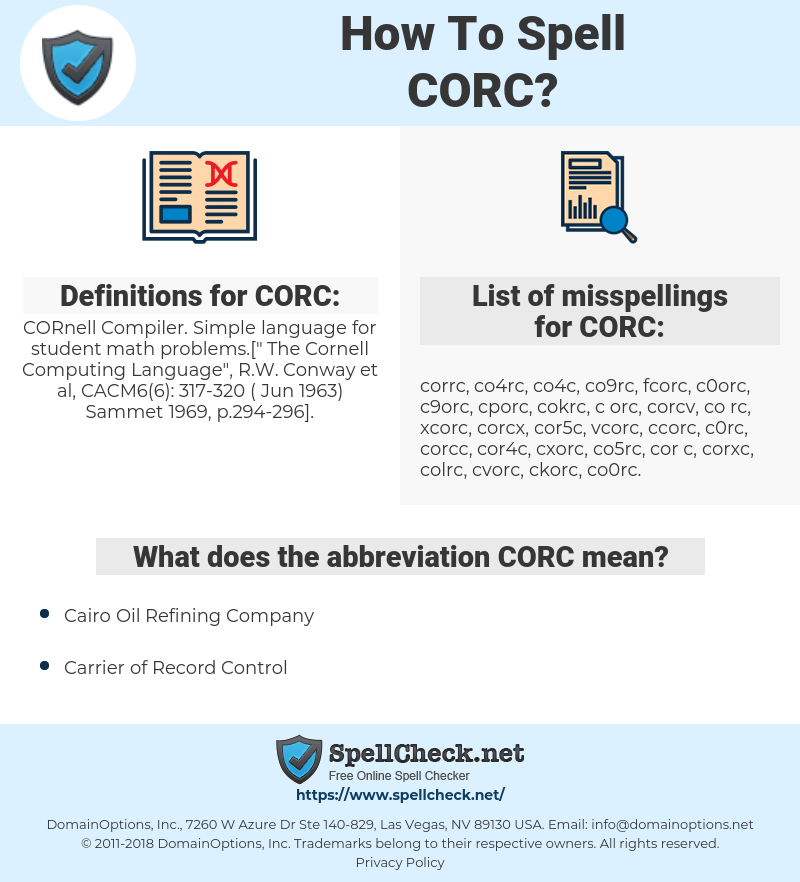 CORC, spellcheck CORC, how to spell CORC, how do you spell CORC, correct spelling for CORC
