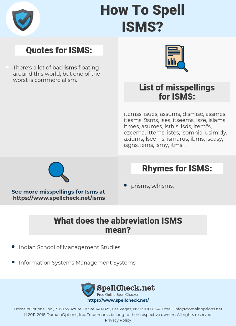 ISMS, spellcheck ISMS, how to spell ISMS, how do you spell ISMS, correct spelling for ISMS