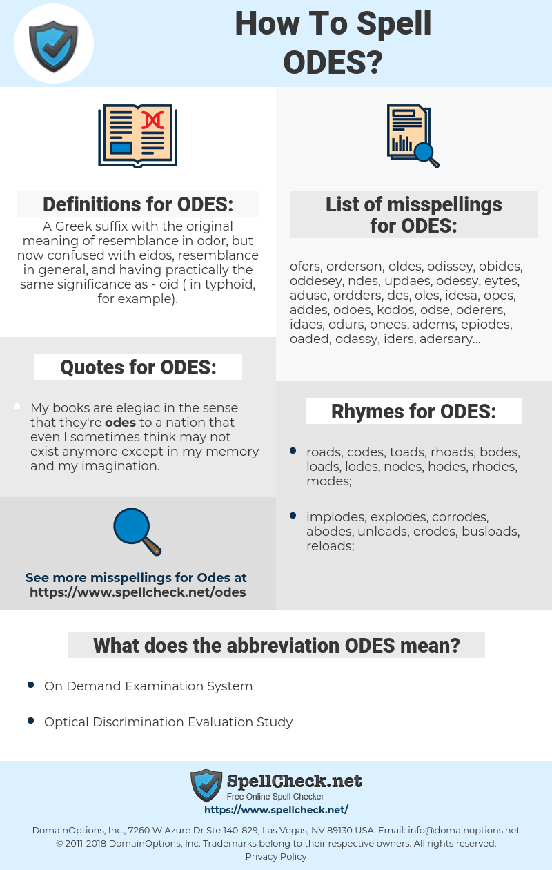 ODES, spellcheck ODES, how to spell ODES, how do you spell ODES, correct spelling for ODES