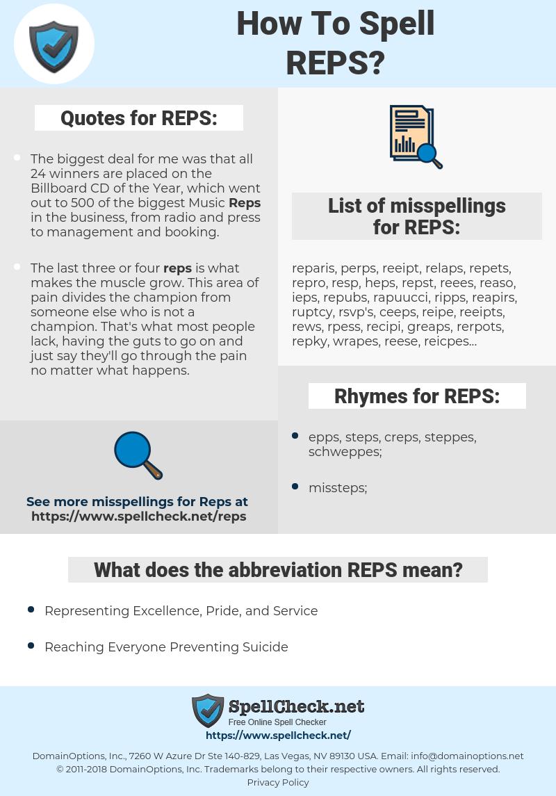 REPS, spellcheck REPS, how to spell REPS, how do you spell REPS, correct spelling for REPS