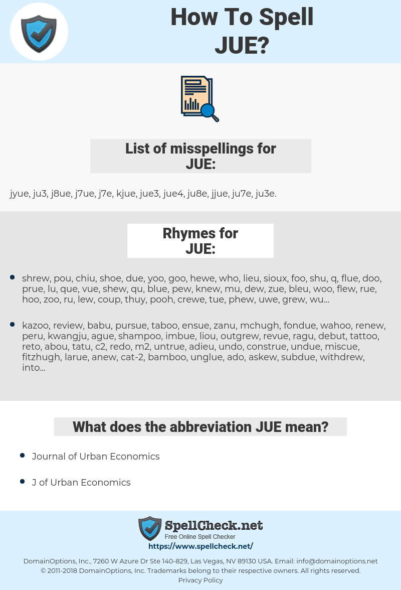 JUE, spellcheck JUE, how to spell JUE, how do you spell JUE, correct spelling for JUE